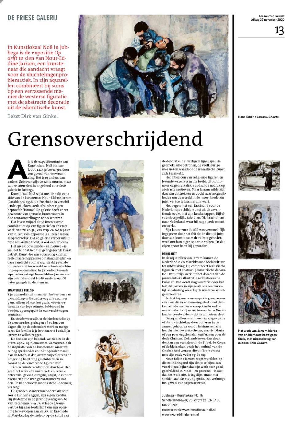 LC | DE FRIESE GALERIJ 27 november 2020 - Dirk van Ginkel - Grensoverschrijdend, over Nour-Eddine Jarram in Kunstlokaal No8 - zeer goed geschilderd